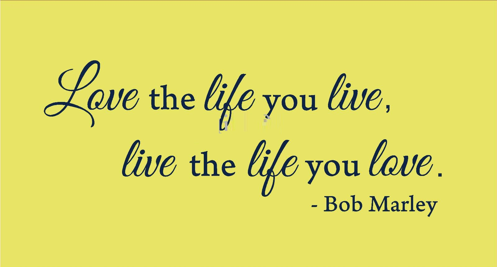 Live Life Quotes By Bob Marley You Only Live Once Quote