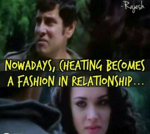 Nowadays Cheating Becomes A Fashion In Relationship