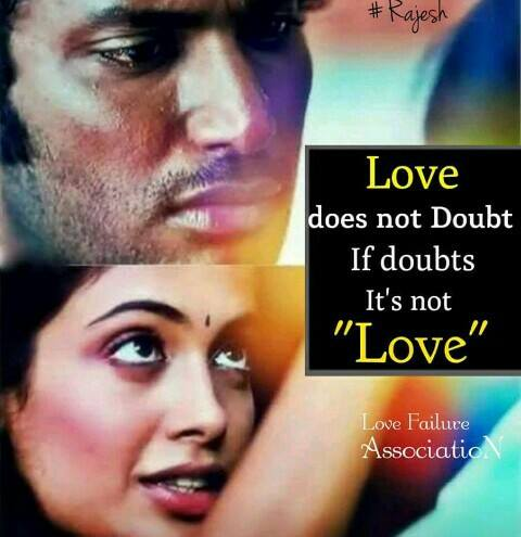 Love Doesn't Doubt If Doubts It's Not Love