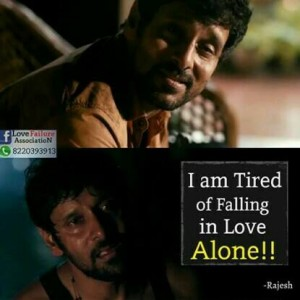 I Am Tired Of Falling In Love Alone