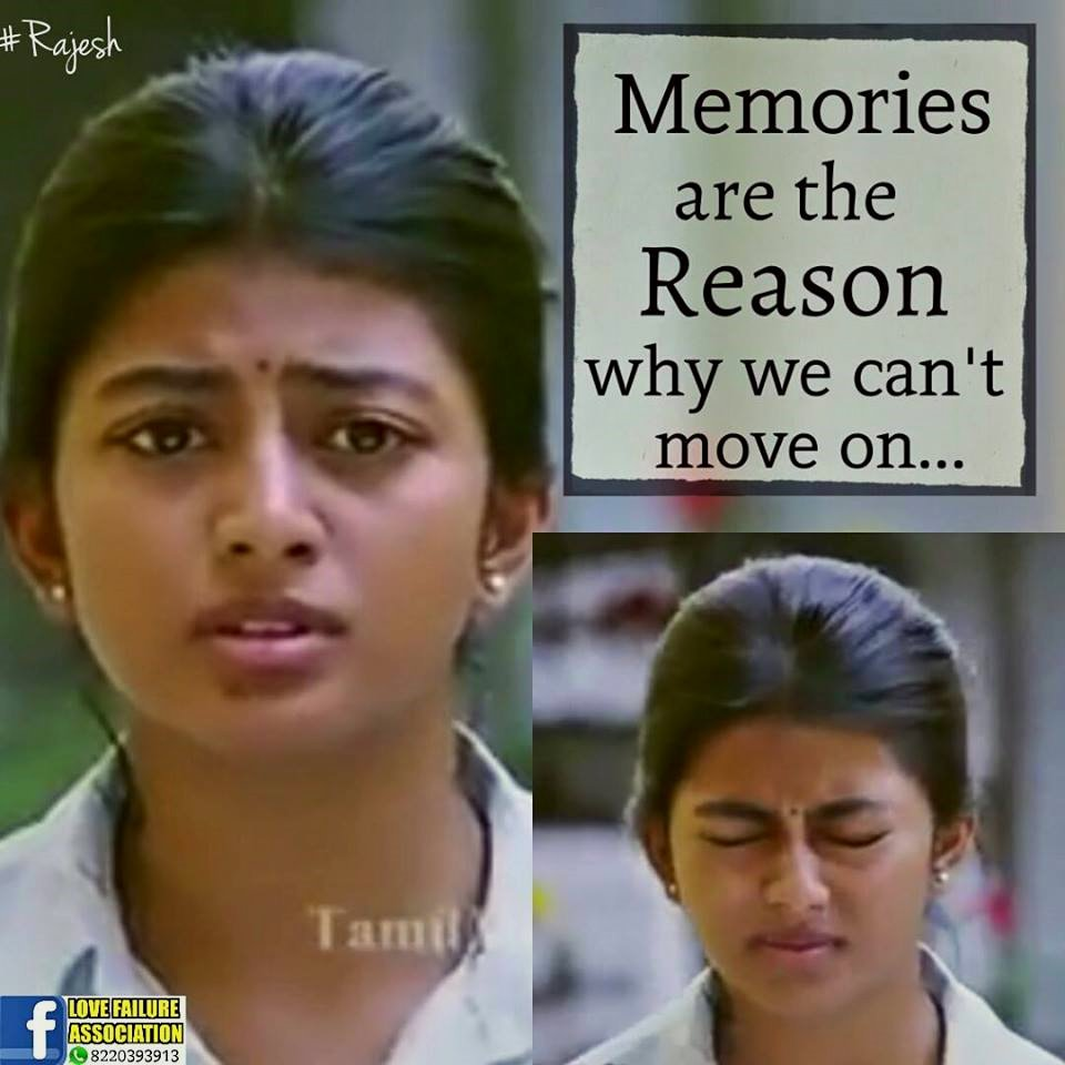 Memories Are The Reason Why We Can't Move On