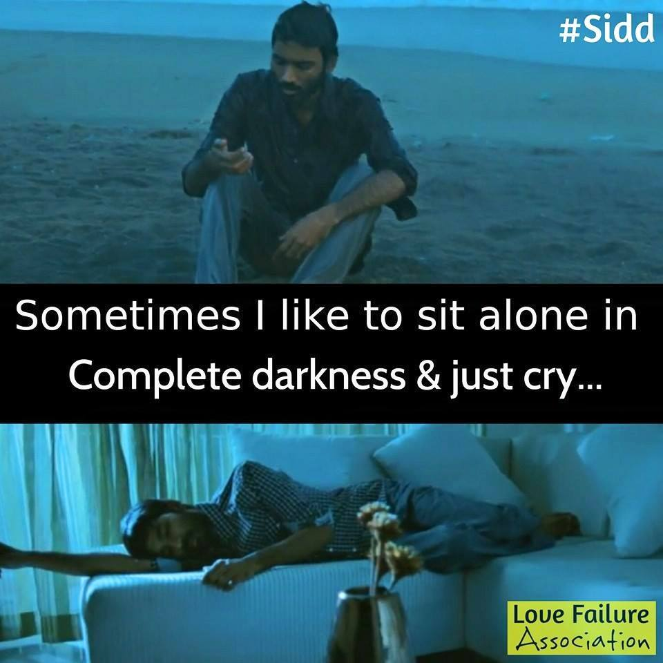 Sometimes I Like To Sit Alone In Complete Darkness and Just Cry