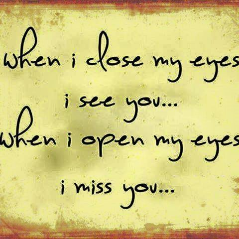 When I Close My Eyes I See You