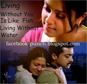 Living Without You Is Like Fish Living Without Water