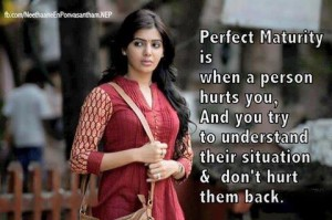 Perfect Maturity Is When A Person Hurts You