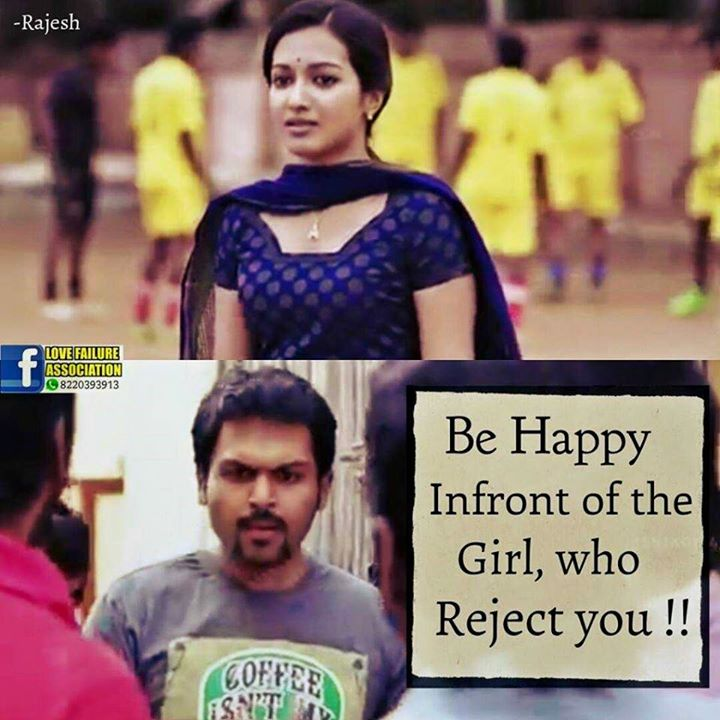 Be Happy Infront Of The Girl Who Reject You