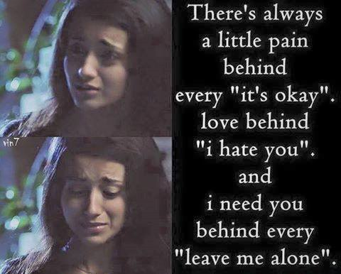 There's Always A Little Pain Behind Every It's Okay