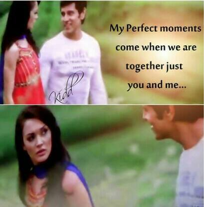 My Perfect Moments Come When We Are Together Just You and Me