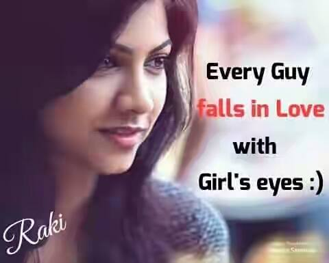 Every Guy Falls In Love With Girl's Eyes
