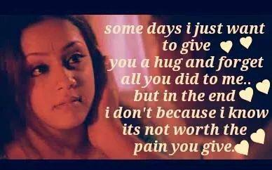 Some Days I Just Want To Give You A Hug and Forget All You Did To Me
