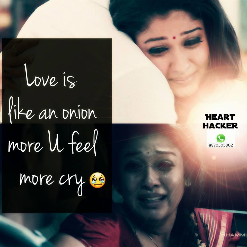 Love Is Like An Onion More U Feel More Cry
