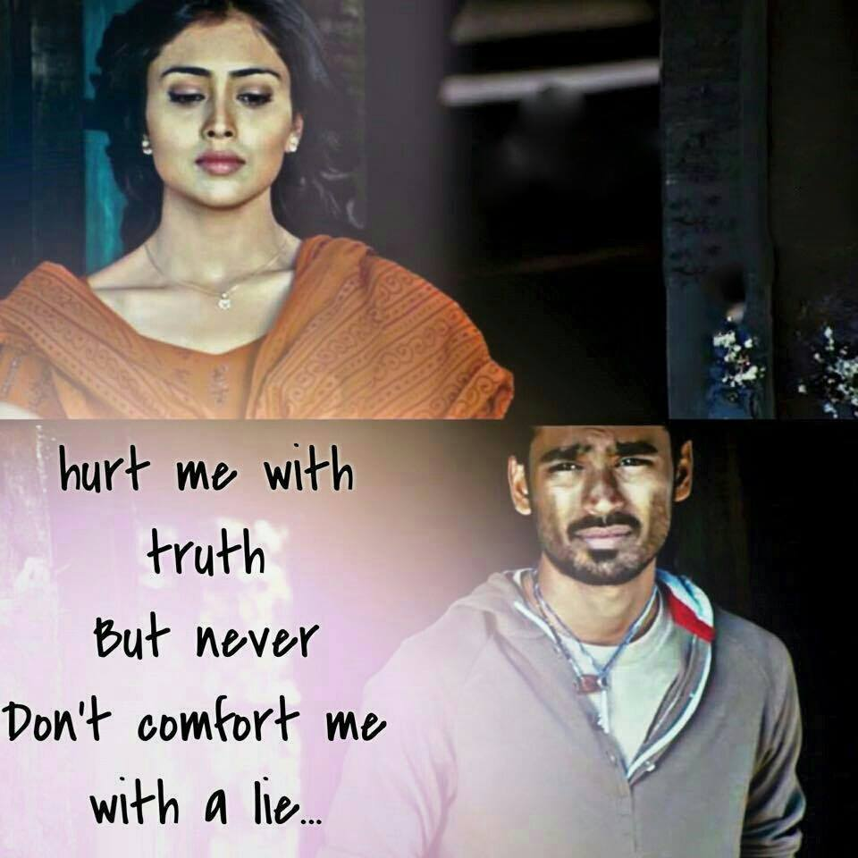 Hurt Me With Truth But Never Don't Comfort Me With A Lie