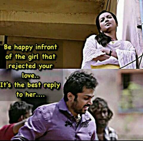 Be Happy Infront Of The Girl That Rejected Your Love